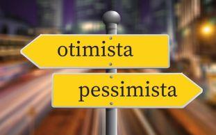 otimista - pessimista